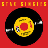 Stax Singles, Vol. 4: Rarities & The Best Of The Rest by Various Artists