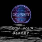 Tech Your Planet von Techelegy