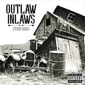 Story Goes by Outlaw Inlaws