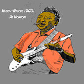 Muddy Waters 1960: At Newport de Muddy Waters