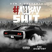 All Bay Shit von Don P