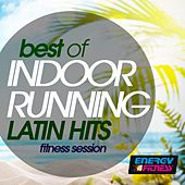 Best of Indoor Running Latin Hits by Various Artists