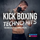 Kick Boxing Techno Hits (Workout Compilation) by Various Artists