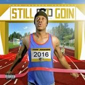 #StillGoin by Chop Johnson