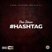 #Hashtag by Chop Johnson