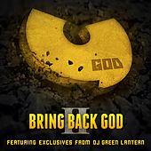 Bring Back God II by DJ Green Lantern