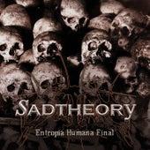 Entropia Humana Final de Sad Theory