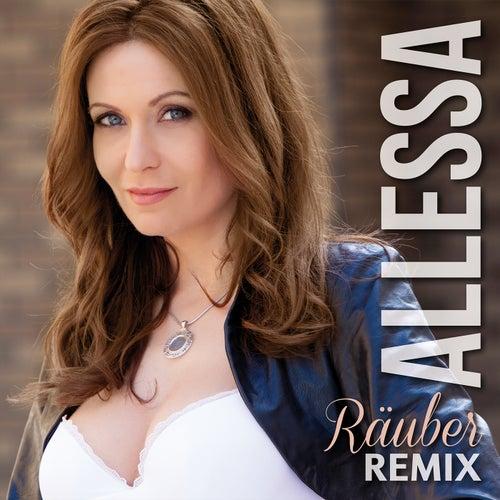 Räuber (Remix) von Allessa