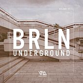 Brln Underground, Vol. 11 by Various Artists