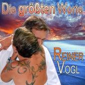 Die größten Worte von Reiner Vogl