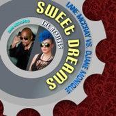 Sweet Dreams (The Remixes) by Lane McCray