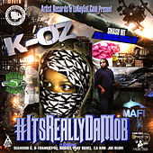 #ItsReallyDaMob (The Street Tape) by K-Oz