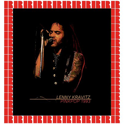 Pinkpop Festival, May 31st, 1993 (Hd Remastered Edition) de Lenny Kravitz