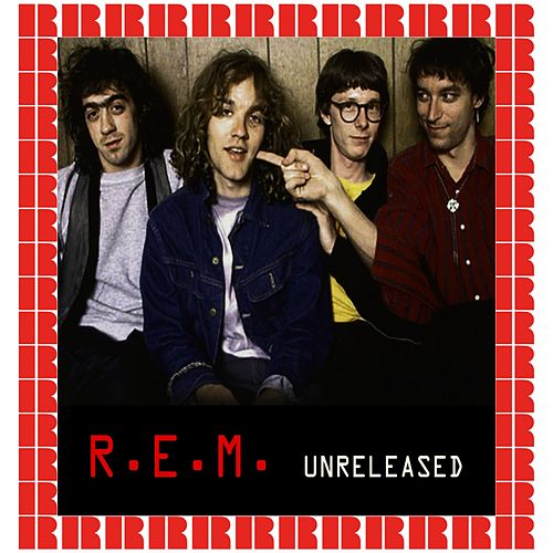 Unreleased (Hd Remastered Edition) de R.E.M.