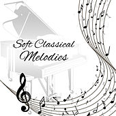 Soft Classical Melodies by Classical Piano Academy