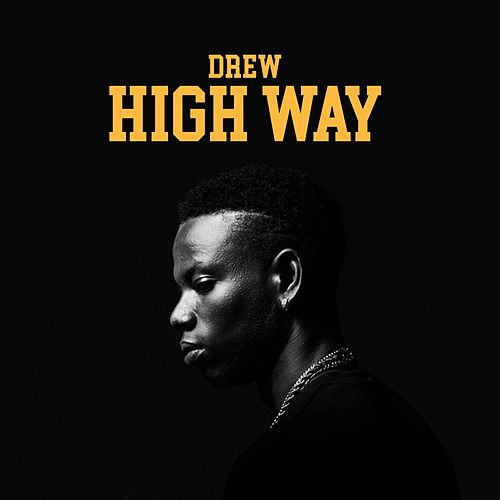 Highway by DREW