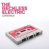 Comeback by The Reckless Electric