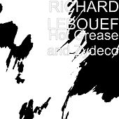 Hot Grease and Zydeco by Richard Lebouef