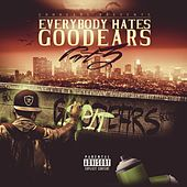 Everybody Hates Goodears, Pt. 3 by Hof About The Music