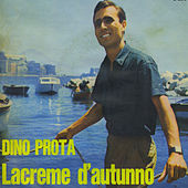 Lacreme d'autunno by Dino Prota