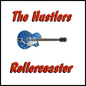 Rollercaoster by The Hustlers