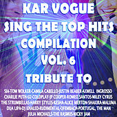 Sing The Top Hits Vol. 6 (Special Instrumental Versions [Tribute To Camila Cabello-Tom Walker-Ofenbach-Jp Cooper Etc..]) de Kar Vogue
