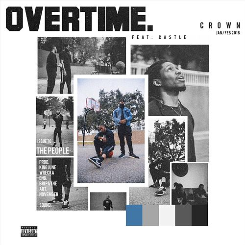 Overtime (feat. Castle) by Crown
