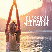 Classical Meditation von Royal Philharmonic Orchestra