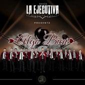 Algo Bien by Banda La Ejecutiva de Mazatlan Sinaloa