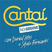Cantaí no Groove von Durval Lelys
