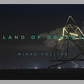 Land of Dreams by Mikke Collins