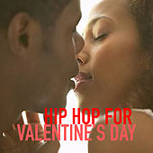 Hip Hop For Valentine's Day de Various Artists