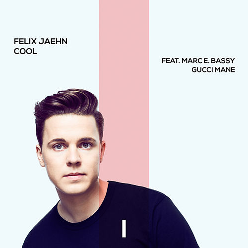Cool by Felix Jaehn