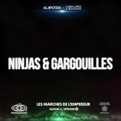 Ninjas et gargouilles (Les marches de l'empereur Saison 3 / épisode 2) de Alkpote