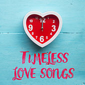 Timeless Love Songs von Various Artists
