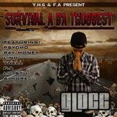 Survival a da Thuggest by Glocc