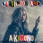 Sauvignon and a Kimono de DYLYN