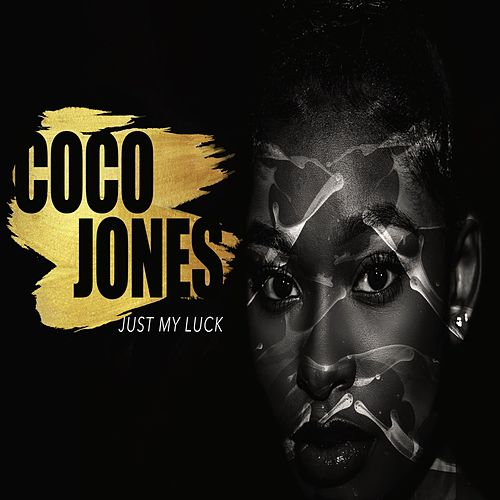 Just My Luck by Coco Jones