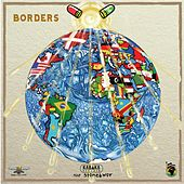 Borders (feat. Stonebwoy) by Kabaka Pyramid