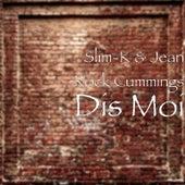 Dis moi by Slim K