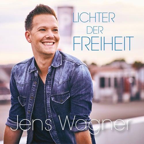 Lichter der Freiheit by Jens Wagner