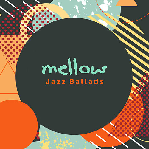 Mellow Jazz Ballads by Smooth Jazz Park