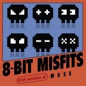 8-Bit Versions of Muse von 8-Bit Misfits