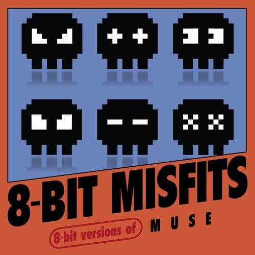 8-Bit Versions of Muse de 8-Bit Misfits