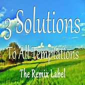 3 Solutions to All Temptations by Cris