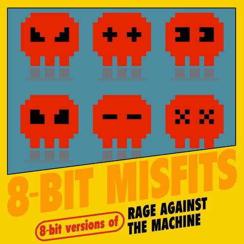 8-Bit Versions of Rage Against the Machine de 8-Bit Misfits