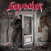 Behind Closed Doors by Squealer