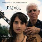J'atell (Le Jazz à travers les langues) von Various Artists