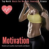 Motivation Musik zum Laufen, Gymnastik und Sport (Top World Music for Workout, Running & Fitness) de Remix Sport Workout