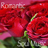 Romantic Soul Music von Various Artists
